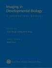 Imaging in Developmental Biology: A Laboratory Manual Cover Image
