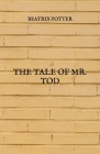 The Tale Of Mr. Tod Cover Image
