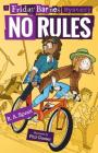 No Rules: A Friday Barnes Mystery (Friday Barnes Mysteries #4) Cover Image