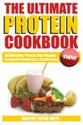 Protein Cookbook: The Ultimate Protein Cookbook Cover Image
