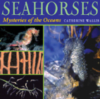 Seahorses: Mysteries of the Oceans Cover Image