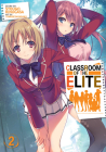 Classroom of the Elite (Light Novel) Vol. 2 Cover Image
