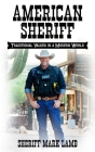 American Sheriff: Traditional Values in a Modern World Cover Image