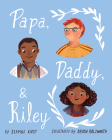 Papa, Daddy, and Riley Cover Image