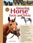Amazing Horse Facts and Trivia Cover Image