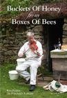 Buckets of Honey from Boxes of Bees Cover Image