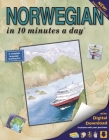 Norwa Norwegian in 10 Minutes a Day: Language Course for Beginning and Advanced Study. Includes Workbook, Flash Cards, Sticky Labels, Menu Guide, Glos Cover Image