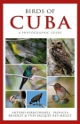 Photographic Guide to the Birds of Cuba Cover Image
