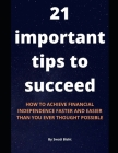 21 important tips to succeed Cover Image