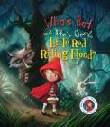 Fairytales Gone Wrong: Who's Bad and Who's Good, Little Red Riding Hood?: A Story About Stranger Danger Cover Image