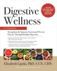 Digestive Wellness: Strengthen the Immune System and Prevent Disease Through Healthy Digestion, Fifth Edition Cover Image