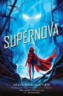 Supernova (Renegades #3) Cover Image