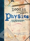 Doodle Yourself Smart... Physics Cover Image