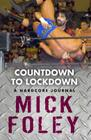 Countdown to Lockdown: A Hardcore Journal Cover Image