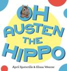 Oh Austen the Hippo Cover Image