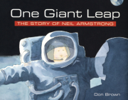 One Giant Leap: The Story of Neil Armstrong Cover Image