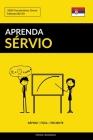 Aprenda Sérvio - Rápido / Fácil / Eficiente: 2000 Vocabulários Chave Cover Image