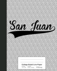 College Ruled Line Paper: SAN JUAN Notebook Cover Image