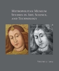 Metropolitan Museum Studies in Art, Science, and Technology, Volume 2 Cover Image