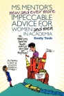 Ms. Mentor's New and Ever More Impeccable Advice for Women and Men in Academia Cover Image