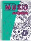 Music Notebook: Lined/Ruled Paper And Staff, Lyric Diary and Manuscript Paper for Songwriters and Musicians Cover Image