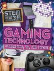 Gaming Technology: Streaming, VR, and More Cover Image