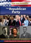 The Republican Party (Know Your Government) Cover Image