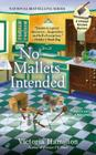 No Mallets Intended (Vintage Kitchen Mysteries #4) Cover Image