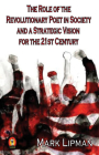 The Role of the Revolutionary Poet in Society and a Strategic Vision for the 21st Century Cover Image