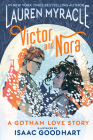 Victor and Nora: A Gotham Love Story Cover Image