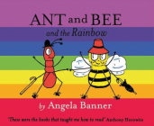 Ant and Bee and the Rainbow Cover Image