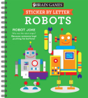 Brain Games - Sticker by Letter: Robots (Sticker Puzzles - Kids Activity Book) Cover Image