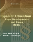 Wrightslaw: Special Education Legal Developments and Cases 2015 Cover Image