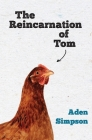 The Reincarnation of Tom Cover Image