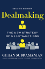 Dealmaking: The New Strategy of Negotiauctions Cover Image