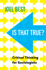 Is That True?: Critical Thinking for Sociologists Cover Image