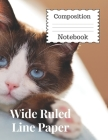 Wide Ruled Line Paper Composition Notebook 120 Pages: Perfect for Students, Parents and Teachers. Cover Image