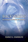 Backwards: Returning to Our Source for Answers Cover Image