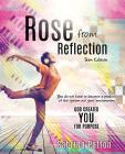 Rose from Reflection Teen Edition Cover Image