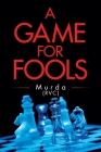 A Game for Fools Cover Image
