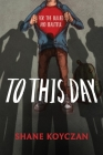 To This Day: For the Bullied and Beautiful Cover Image