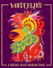 Wonderland: A Fantasy Adult Coloring Book Cover Image