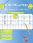 Apprendre à écrire Minuscules Cursives: Maternelle CP CE1 CE2 Alphabet Cursive Minuscule Script Cover Image