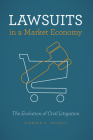 Lawsuits in a Market Economy: The Evolution of Civil Litigation Cover Image