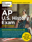 Cracking the AP U.S. History Exam, 2020 Edition: Practice Tests & Prep for the NEW 2020 Exam (College Test Preparation) Cover Image