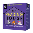 The Reading House Set 12: Cause and Effect Relationships Cover Image