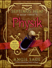 Septimus Heap, Book Three: Physik Cover Image