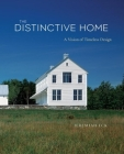 The Distinctive Home: A Vision of Timeless Design Cover Image