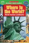 Scholastic Discover More Reader Level 3: Where in the World? (Scholastic Discover More Readers) Cover Image