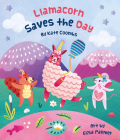Llamacorn Saves the Day Cover Image